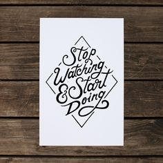 Stop Watching & Start Doing Poster | Moegly Design