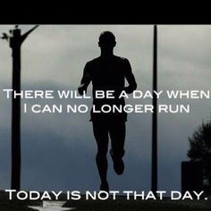 Whenever I feel like I can't possibly run anymore, I think this.