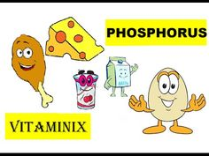 Vitaminix - #Kids #Learning  #Food #Health  #YouTube - Phosphorus