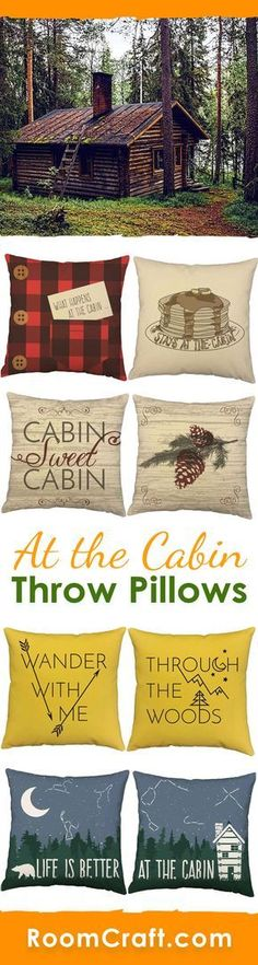 Life Is Better At The Cabin Throw Pillows