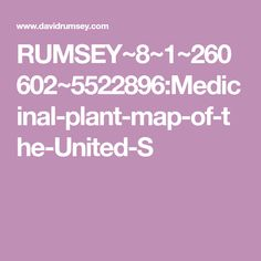 RUMSEY~8~1~260602~5522896:Medicinal-plant-map-of-the-United-S