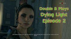 Dying Light - Basic Runner Training - Gameplay Episode 2 - Let's Play