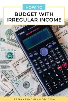 Regardless of how much money you make or the frequency of payday, you need to have a budget. But, when your income varies from paycheck to paycheck, it can be a struggle. Here's how can you make a budget work when you have irregular income? Calculator, Electronics, Consumer Electronics