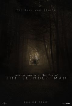 The Slender man Movie Poster by TinyButDeadly.deviantart.com