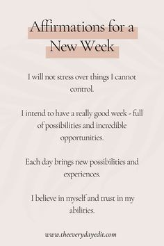 At the start of a new week, use these affirmations to better your mindset and continue your personal development journey. You can also use them as daily mantras. #affirmation #affirmations #dailymantra Good Week, New Week, Self Development, Personal Development, Daily Mantra, I Believe In Me, Each Day, Mindful Living, Best Self