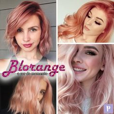 O Blorange mistura o loiro com rosa. A cor é a aposta de tendência para quem quer tingir o cabelo em 2017.
