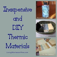 Montessori Monday – Inexpensive and DIY Thermic Materials (and presentation ideas )