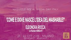 Come e dove nasce l'idea del Mashable Social Media Day Italy? #1 intervi...