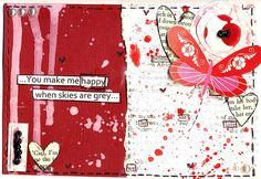 artjournaljunk:  'you make me happy, when skies are grey' - Ruby Bisson.