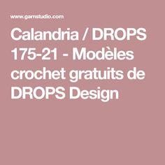 Calandria / DROPS 175-21 - Modèles crochet gratuits de DROPS Design