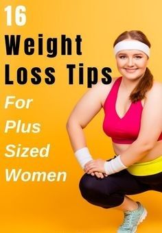 Here Are The Top 16 Weight Loss Tips For Women Cut Down On Refined