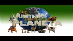 Los animales salvan el Planeta TONS OF COMMERCIALS!!!