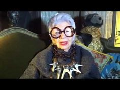 """""""think positively & not curl up into a ball because you're aging...take advantage of it & put your experience to work & maybe some of your experience can benefit other people"""" Iris Apfel"""