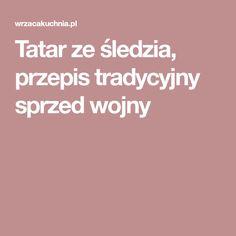 Tatar ze śledzia, przepis tradycyjny sprzed wojny