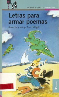 Letras para armar poemas . Selección de Ana Pelegrín