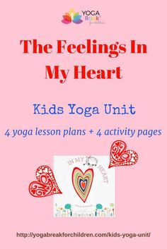 This February's Kids Yoga Unit is perfect for teaching a Valentin's Day yoga classes and educating the children about all the feelings in our heart. Download here http://yogabreakforchildren.com/kids-yoga-unit/