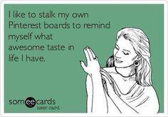 I'm so amazing I stalk me too :)