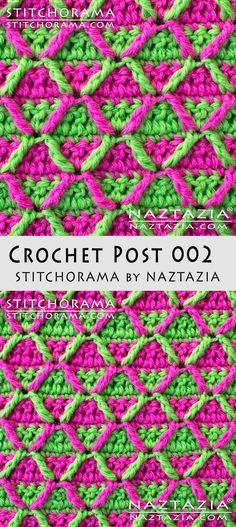 Crochet Post 002 Stitchorama by Naztazia Free Pattern & DIY Tutorial YouTube Video by Donna Wolfe