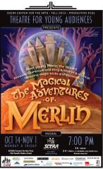 THE MAGICAL ADVENTURES OF MERLIN - A Theatre for Young Audiences musical at SCERA.  Perfect for families with children!  Oct. 14-Nov. 1 on Mondays & Fridays @ 7pm.  (801) 225-ARTS
