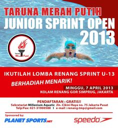 Join us at the competitions at Taruna Merah Putih-Junior Sprint Open 2013!
