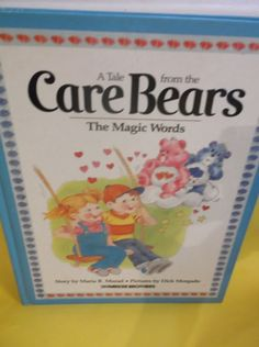 A Tale From The Care Bears The Magic Words by SevenSistersBooks