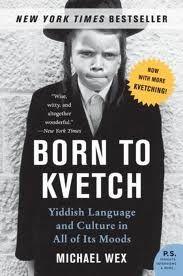 Born to Kvetch: Yiddish
