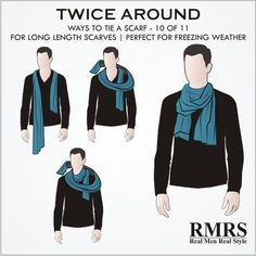 Twice Around Knot - This is the best choice for freezing weather next to the Four in Hand, but it is much simpler to tie. Again, it will work best if you are using a longer scarf. Scarf Knots, Tie Knots, Best Mens Fashion, Fashion Tips, Fashion Ideas, Real Men Real Style, How To Wear Scarves, Wearing Scarves, Tomboy Fashion