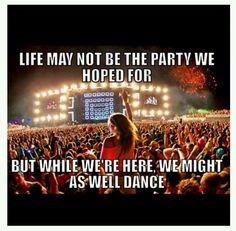 #dance #edm #life #party