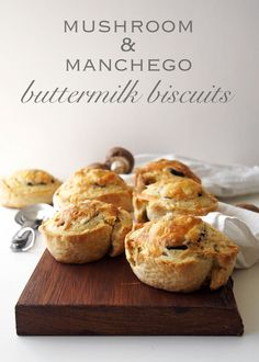 Mushroom & Manchego Buttermilk Biscuits | The Kitchen Paper