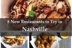 Surely you've noticed all the new restaurants in Nashville. Well, we've cut through the super-long lists — everything from burgers to high-dollar fare — to highlight just eight that we think are worth a try.