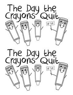 The Day the Crayons Quit literacy center book. :)