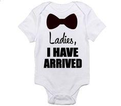 Onesie 'Ladies I Have Arrived'  | eBay