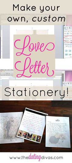 Learn how to EASILY make custom stationery to write a love letter to your sweetheart. www.TheDatingDivas.com #loveletter #lovenote #datingyourspouse