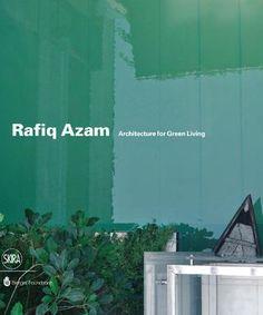 Rafiq Azam. Architecture for green living