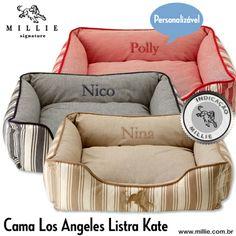 CAMA LOS ANGELES LISTRA KATE MILLIE Macia, acolchoada com espuma siliconada, higiênica, lavável à máquina (água fria e no modo delicado), perfeita para embelezar os ambientes onde é colocada. Seu Pet merece este conforto! E ainda pode ser Personalizada com o nome do seu Pet Confira em nossa loja virtual: www.millie.com.br