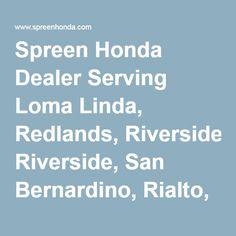 Spreen Honda   Inland Empire, CA