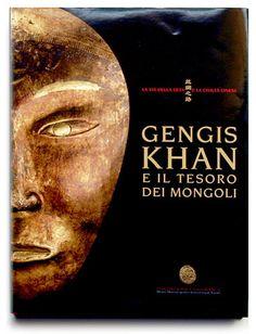 Gengis Khan e il tesoro dei Mongoli. Art Book