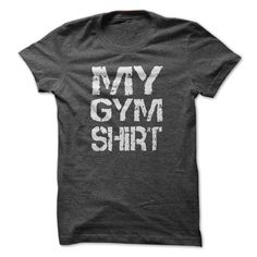 My Gym Shirt T Shirt, Hoodie, Sweatshirt
