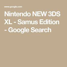 Nintendo NEW 3DS XL - Samus Edition - Google Search