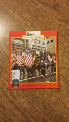 Introduces kids to Veterans Day,  a holiday set aside to honor those who worked in the armed forces.
