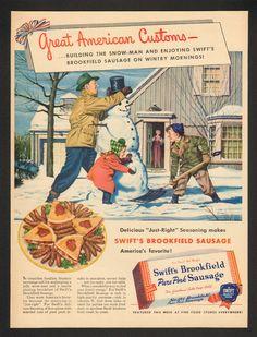 1950 Stan Ekman Snowman Art Swift Quality Food Pork Sausage Vintage Print Ad