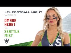 Alli Alberts and the Seattle Mist will look to stay undefeated as they host Lauren Crouch and the Omaha Heart on LFL Football Night. LFL Films cameras and mi. Seattle Mist, Lingerie Football, Legends Football, Week 5, Mists, Seasons, Heart, Denver, Youtube