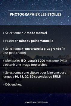 Comment photoraphier les étoiles et la voie lactée djisupertramp.com