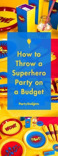 Learn how to throw a superhero party on a budget using our free printables and awesome party ideas. Learn how to throw a superhero party on a budget using our free printables and awesome party ideas. Superman Birthday Party, Avengers Birthday, Batman Party, 3rd Birthday Parties, Birthday Table, Birthday Ideas, Birthday Diy, Avenger Birthday Party Ideas, Spider Man Party