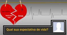 Qual é sua expectativa de vida?