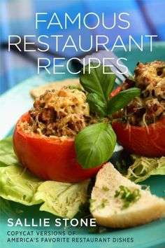Famous Restaurant Recipes: Copycat Versions Of America's Favorite Restaurant Dishes by Sallie Stone, http://www.amazon.com/dp/B007SPWFSU/ref=cm_sw_r_pi_dp_FJiBub1AJXXK9