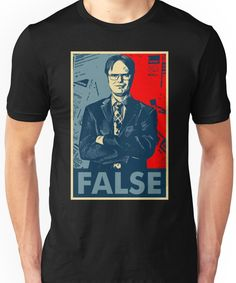 014c8e226c2526 Dwight Schrute false Unisex T-Shirt