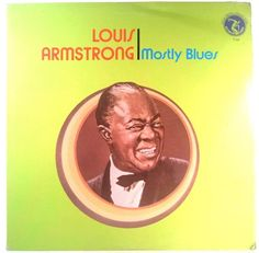 Louis Armstrong - Mostly Blues