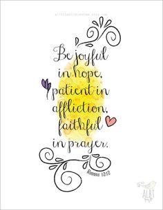 "Be Joyful in Hope Print. Romans 12:12 Christian Print. Inspirational. Scripture Christian Gifts. 8.5 x 11"""