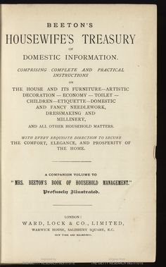 Beeton's Housewife's Treasury Of Domestic Information By Mrs. Isabella Mary Beeton - (babel.hathitrust)